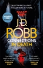 Connections in Death : An Eve Dallas thriller (Book 48) - Book