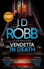 Vendetta in Death : An Eve Dallas thriller (Book 49) - Book
