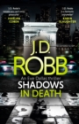 Shadows in Death: An Eve Dallas thriller (Book 51)