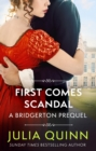 First Comes Scandal