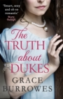 The Truth About Dukes : 'Smart, sexy, and oh-so-romantic' Mary Balogh - Book