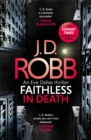 Faithless in Death: An Eve Dallas thriller (Book 52) - Book