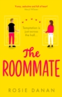 The Roommate : the perfect feel-good sexy romcom for 2020 - eBook