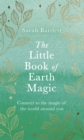 The Little Book of Earth Magic - Book