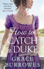 How To Catch A Duke - eBook