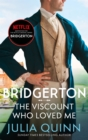 The Viscount Who Loved Me : Inspiration for the Netflix Original Series Bridgerton - Book