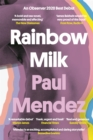 Rainbow Milk : an Observer 2020 Top 10 Debut