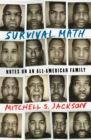 Survival Math : Notes on an All-American Family - Book