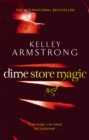 Dime Store Magic : Book 3 in the Women of the Otherworld Series - Book