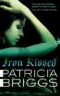 Iron Kissed : Mercy Thompson: Book 3 - Book