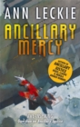 Ancillary Mercy : The conclusion to the trilogy that began with ANCILLARY JUSTICE - Book