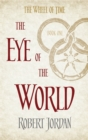 The Eye Of The World : Book 1 of the Wheel of Time - Book