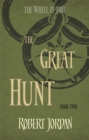 The Great Hunt : Book 2 of the Wheel of Time - Book
