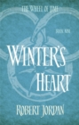 Winter's Heart : Book 9 of the Wheel of Time (soon to be a major TV series) - Book