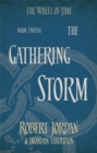 The Gathering Storm : Book 12 of the Wheel of Time (soon to be a major TV series) - Book