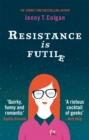 Resistance Is Futile - Book
