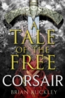 A Tale of the Free: Corsair - eBook
