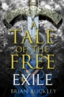A Tale of the Free: Exile - eBook