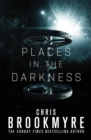 Places in the Darkness - Book