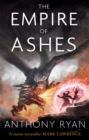The Empire of Ashes : Book Three of Draconis Memoria - Book