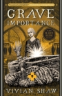 Grave Importance : A Dr Greta Helsing Novel - eBook