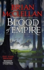 Blood of Empire : Book Three of Gods of Blood and Powder - eBook