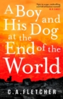 A Boy and his Dog at the End of the World - eBook