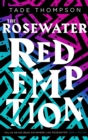 The Rosewater Redemption : Book 3 of the Wormwood Trilogy - eBook