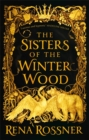 The Sisters of the Winter Wood - Book