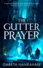 The Gutter Prayer : The Black Iron Legacy, Book One - eBook