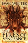 The Fires of Vengeance : The Burning, Book Two - Book