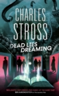 Dead Lies Dreaming : Book 1 of the New Management, A new adventure begins in the world of the Laundry Files - eBook