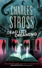 Dead Lies Dreaming : Book 1 of the New Management, A new adventure begins in the world of the Laundry Files - Book