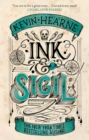 Ink & Sigil : From the world of the Iron Druid Chronicles - eBook
