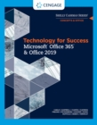 Technology for Success and Shelly Cashman Series Microsoft Office 365 & Office 2019 - Book
