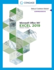 Shelly Cashman Series (R) Microsoft (R) Office 365 (R) & Excel 2019 Comprehensive - Book