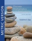 Discrete Mathematics with Applications, Metric Edition - Book