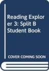 Reading Explorer 3: Split B Student Book - Book