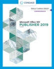 Shelly Cashman Series (R) Microsoft (R) Office 365 (R) & Publisher 201 (R) Comprehensive - Book