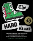 Hard Times: The First 40 Years - Book
