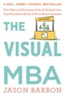 The Visual MBA : Two Years of Business School Packed into One Priceless Book of Pure Awesomeness - eBook