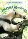 Anteater Adventure - eBook