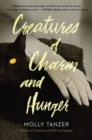 Creatures of Charm and Hunger - eBook
