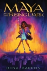 Maya and the Rising Dark - eBook