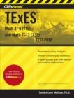 CliffsNotes TExES Math 4-8 (115) and Math 7-12 (235) - Book