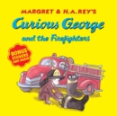 Curious George and the Firefighters (with bonus stickers and audio) - Book
