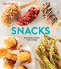 Betty Crocker Snacks : Easy Ways to Satisfy Your Cravings - eBook