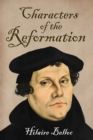 Characters of the Reformation - eBook