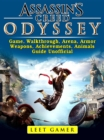 Assassins Creed Odyssey Game, Walkthrough, Arena, Armor, Weapons, Achievements, Animals, Guide Unofficial - eBook