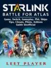 Starlink Battle For Atlas Game, Switch, Gameplay, PS4, Ships, Tips, Cheats, Pilots, Addons, Guide Unofficial - eBook